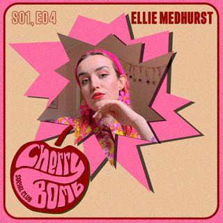 S01E04: Ellie Medhurst