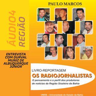Episódio 04 - Os Radiojonalistas da Região Sisaleira da Bahia - Conceito de Região