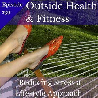 Reducing Stress A Lifestyle Approach