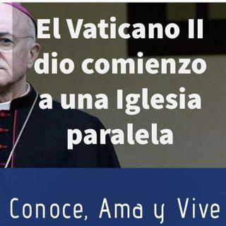 Episodio 297: 😲 El Vaticano II dio comienzo a una iglesia paralela 🤔 Carta del Monseñor Vigano 👊