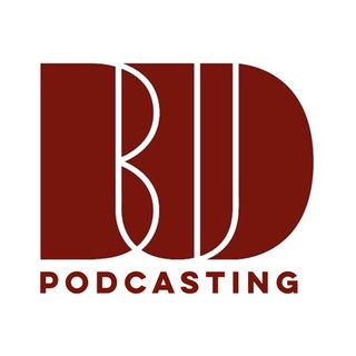 BUD Podcasting