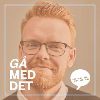 #4 Gå Med Det - Jakob Sloth Linneberg