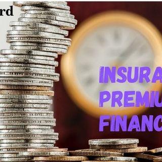 Insurance premium finance podcast