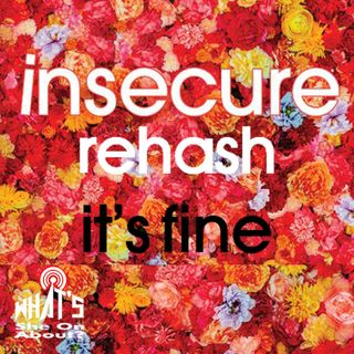 Insecure Rehash - It's Fine