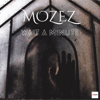 Wait a minute il nuovo dipinto musicale di Mozez contenuto in Lights on, l'album della speranza . In uscita oggi 16 Luglio 2021