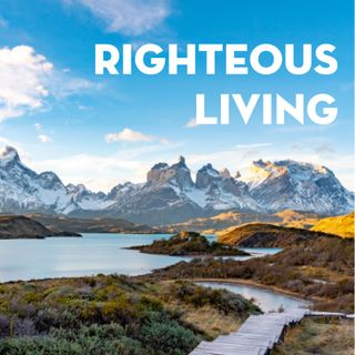 Righteous Living