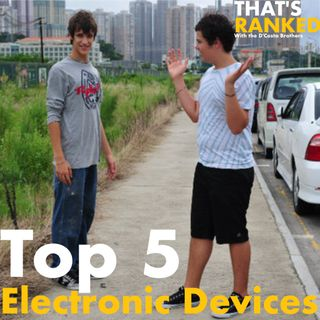 Top 5 Electronic Devices