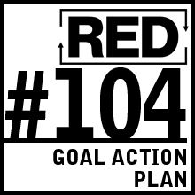 RED 104: Goal Action Plan