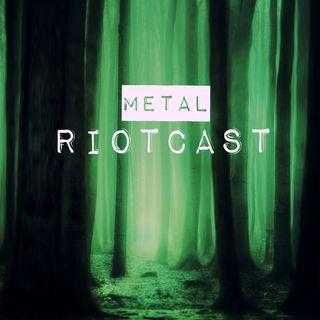 Metal RIOTcast LIVE - episode 6
