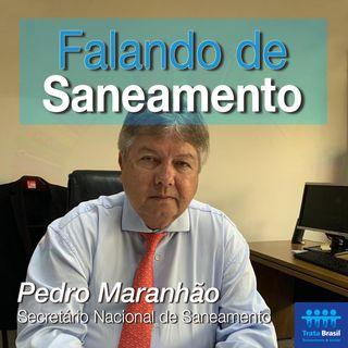#16 - Secretário Nacional de Saneamento se diz satisfeito com primeiros resultados do Novo Marco Legal