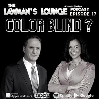 Color Blind? with Attorney Alisia Adamson