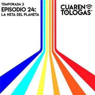 24. La Neta del Planeta