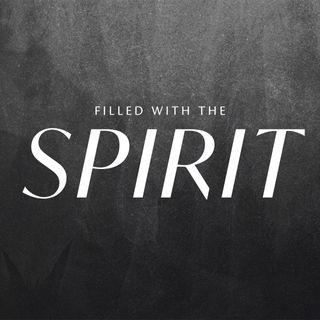 Filled with the Spirit - Pastor Jamie Wyatt pt2