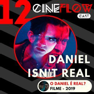#12 - Daniel Isn't Real - O lado sombrio da solidão e saúde mental