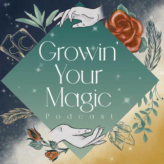 Growin Yourmagic
