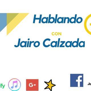 Hablando + Jairo Calzada