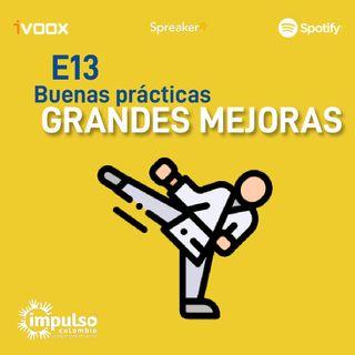 E13 Buenas prácticas, grandes mejoras