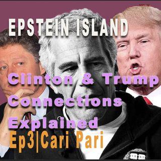 Ep3 Epstein, Clinton, & Trump Connection
