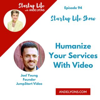 Humanize Your Services with Video