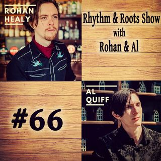 Rhythm & Roots Show w. Rohan & Al #66 - Special Guests Gretchen Peters & Andrea Booth! (13/SEP/18)