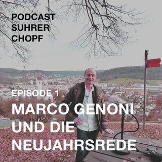 Ep.1: Marco Genoni und die Neujahrsrede