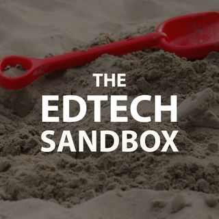 The EdTech Sandbox