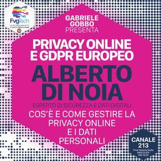 11 - Dati personali e privacy online. Ospite Alberto Di Noia
