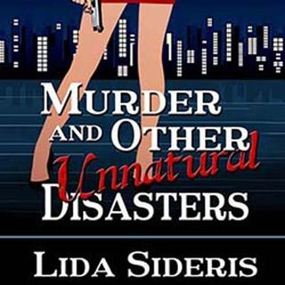 Novelist Lida Sideris on Murder and Other Unnatural Disasters