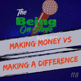 Making Money vs. Making a Differnece