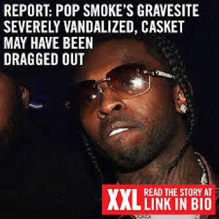 Pop Smoke Gravesite!! Episode 120 - Shizzy's Lit Podcast
