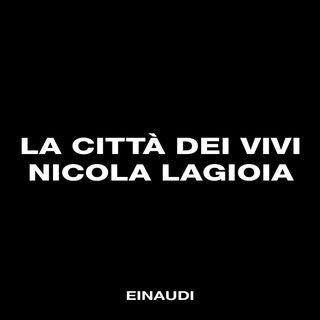 """""""La città dei vivi"""" di Nicola Lagioia"""