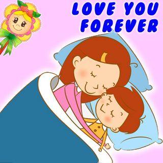 29. Love you forever. Cuento para dormir en inglés y español. La historia de amor más bonita del mundo