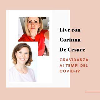 Gravidanza ai tempi del covid-19 - Corinna De Cesare intervista Silvia de Il Parto Positivo