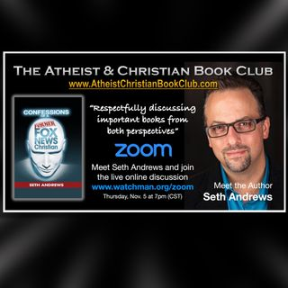 Seth Andrews on The Atheist & Christian Book Club