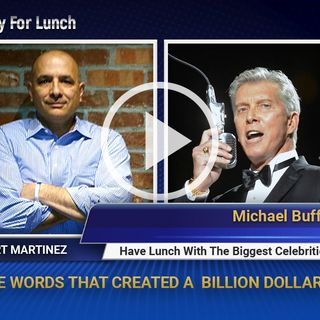 Michael Buffer - The Five Words That Created A Billion Dollar Empire