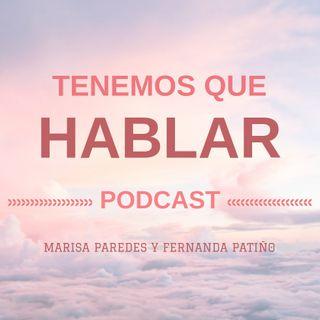 """Tenemos que hablar """"Amor Romántico"""" . Marisa Paredes - Fernanda Patiño"""