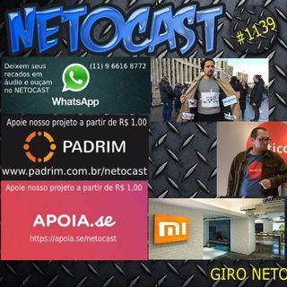 NETOCAST 1139 DE 13/04/2019 - GIRO NETOCAST