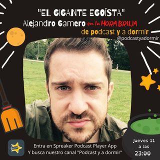 El gigante egoísta. Alejandro Gamero
