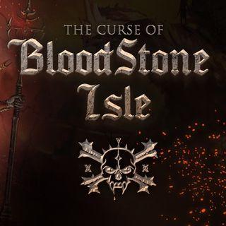 #029 - The Curse of Bloodstone Isle (Recensione)