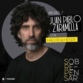 Episodio 7 - Juan Pablo Zaramella / Conquistar desde la imaginación