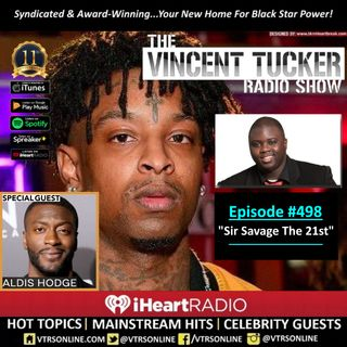 "Ep. #498 feat. Aldis Hodge | ""Sir Savage The 21st"" (Podcast Version)"