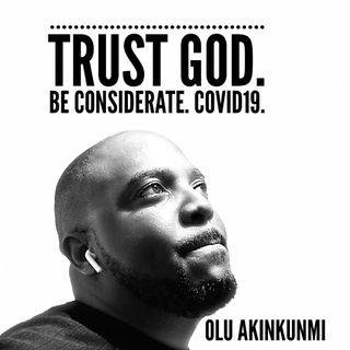 #27 Trust God. Be considerate. Covid19