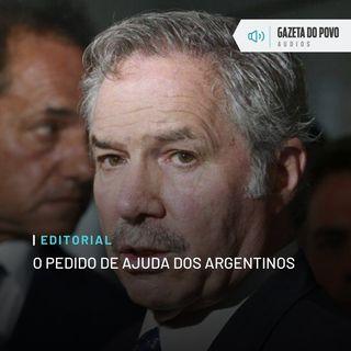 Editorial: O pedido de ajuda dos argentinos