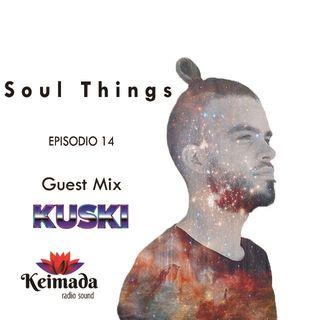 Soul Things [Keimada Radio] Episodio 14 [Kuski Guest Mix]