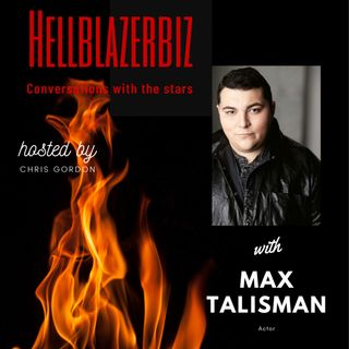 Filmmaker & actor Max Talisman talks about acting and more