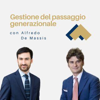 Gestione del passaggio generazionale con Alfredo De Massis