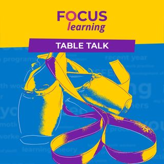 EMBRACING EMOTIONS - Focus: Learning Table Talk 6