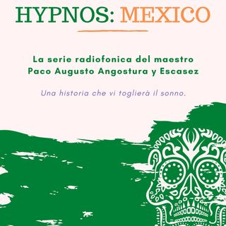 Hypnos: Mexico Episode#5 Tercer Nivel