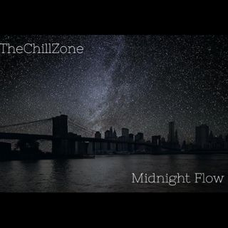 TheChillZone Midnight Flow