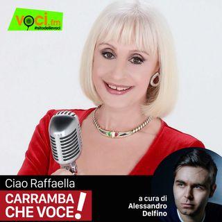 """Clicca PLAY e ascolta lo speciale """"RAFFAELLA CARRA' Carramba che voce"""""""